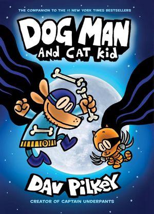 Dog Man. And Cat Kid #4