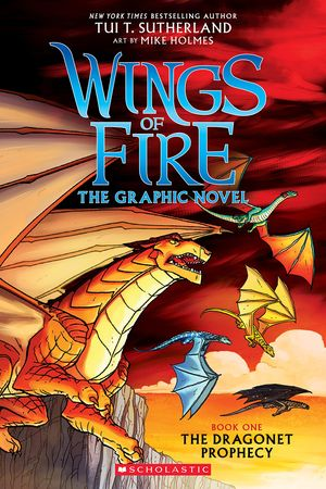 Wings of Fire. The Dragonet Prophecy #1