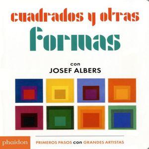 CUADRADOS Y OTRAS FORMAS CON JOSEF ALBERS / PD.