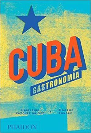 CUBA. GASTRONOMIA / PD.