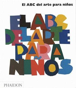 ABC DEL ARTE PARA NIÑOS / PD.