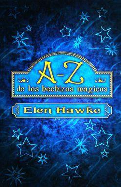 A-Z DE LOS HECHIZOS MAGICOS