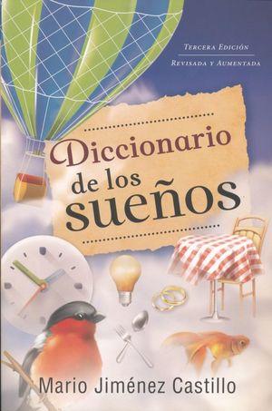 DICCIONARIO DE LOS SUEÑOS / 3 ED.