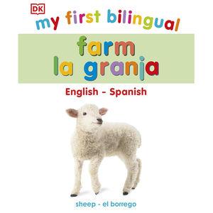 My First Bilingual. Farm la granja / pd.