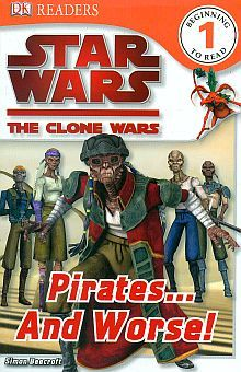 STAR WARS THE CLONE WARS. PIRATES AND WORSE