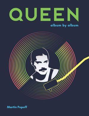 Queen. Album by album