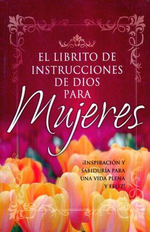 LIBRITO DE INSTRUCCIONES DE DIOS PARA MUJERES, EL