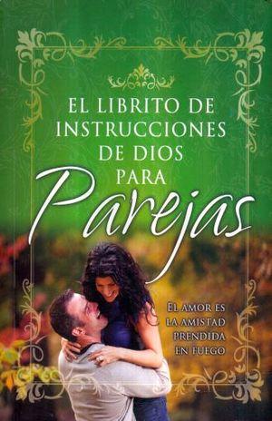 LIBRITO DE INSTRUCCIONES DE DIOS PARA PAREJAS, EL