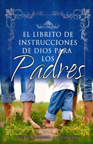 LIBRITO DE INSTRUCCIONES DE DIOS PARA LOS PADRES, EL