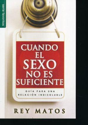 CUANDO EL SEXO NO ES SUFICIENTE