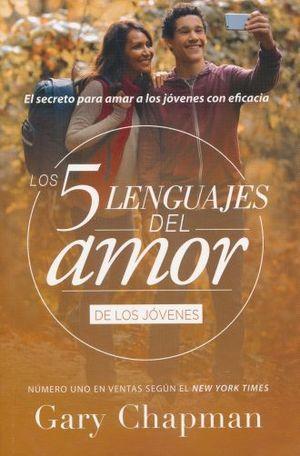 5 LENGUAJES DEL AMOR DE LOS JOVENES, LOS
