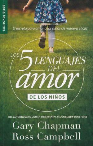 5 LENGUAJES DEL AMOR DE LOS NIÑOS (ED. BOLSILLO)