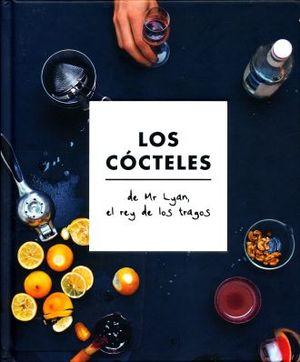 COCTELES, LOS. DE MR LYAN EL REY DE LOS TRAGOS / PD.