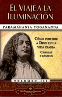 VIAJE A LA ILUMINACION, EL / VOL. III / 3 ED.