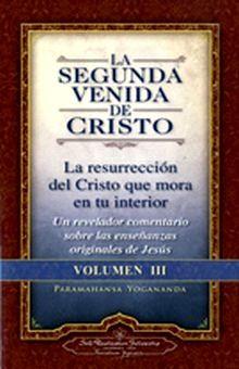 SEGUNDA VENIDA DE CRISTO, LA / VOL. III