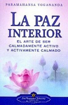 PAZ INTERIOR, LA / 3 ED.