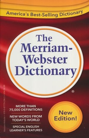 MERRIAM WEBSTER DICTIONARY, THE