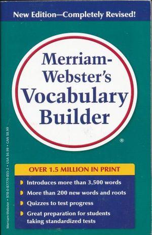VOCABULARY BUILDER. MERRIAM WEBSTERS