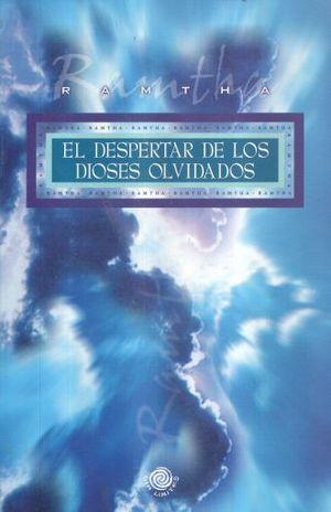 DESPERTAR DE LOS DIOSES OLVIDADOS, EL