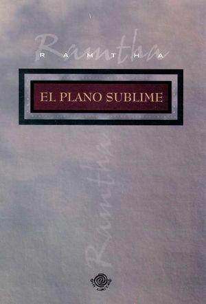 PLANO SUBLIME, EL