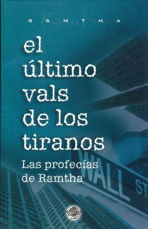 ULTIMO VALS DE LOS TIRANOS, EL