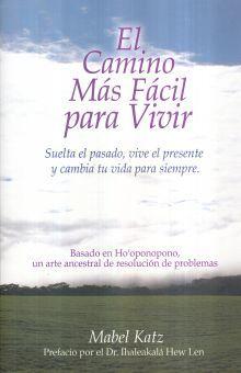 CAMINO MAS FACIL PARA VIVIR, EL