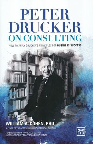 PETER DRUCKER ON CONSULTING / PD.