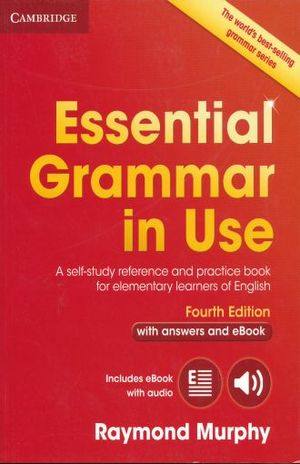 ESSENTIAL GRAMMAR IN USE WITH ANSWERS / 4 ED. (INCLUYE EBOOK)