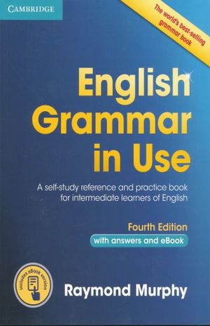 English grammar in use with answers / 4 ed. (incluye ebook)