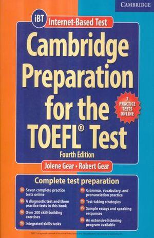 CAMBRIDGE PREPARATION FOR THE TOEFL TEST IBT / 4 ED.