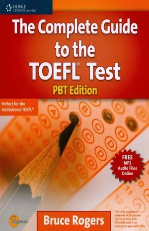 COMPLETE GUIDE TO THE TOEFL TEST, THE. PBT EDITION