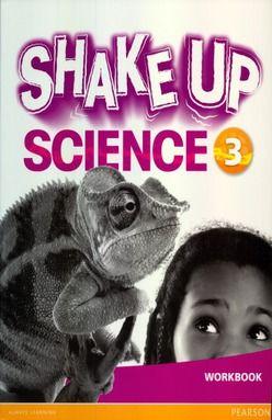 SHAKE UP SCIENCE 3 WORKBOOK