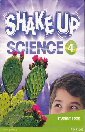 SHAKE UP SCIENCE 4. STUDENT BOOK