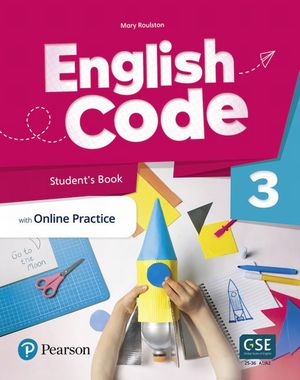 English Code Students Book with Online Practice. Digital Resources Level 3
