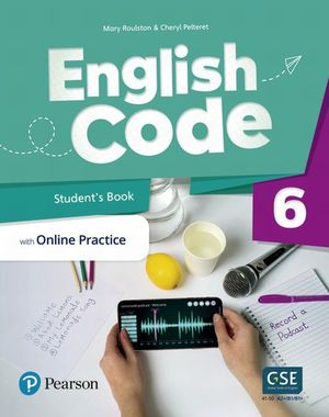 English Code Students Book with Online Practice. Digital Resources Level 6
