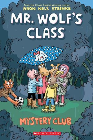 Mr. Wolf's Class. Mystery Club #2