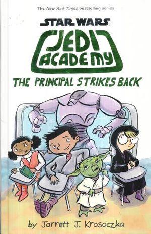 PRINCIPAL STRIKES BACK, THE. STAR WARS JEDI ACADEMY / PD.