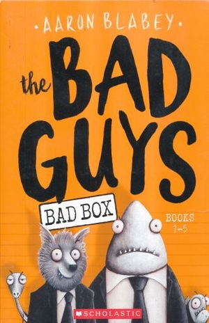BAD GUYS, THE. BAD BOX / BOX SET (BOOKS 1 - 5)