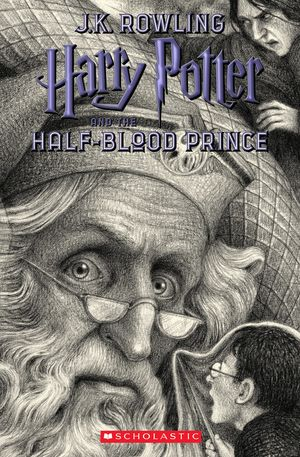 HARRY POTTER AND THE HALF-BLOOD PRINCE (EDICION DE ANIVERSARIO)