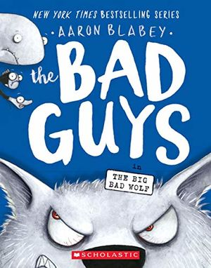 The Bad Guys in The Big Bad Wolf (The Bad Guys #9) / pd.
