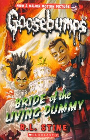 Bride of the living dummy. Goosebumps