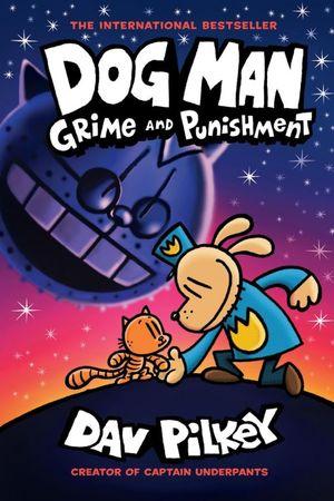 Dog Man. Grime and Punishment #9