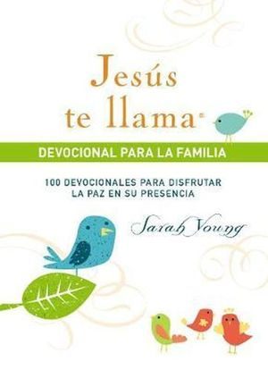 Jesús te llama. Devocional para la familia / pd.