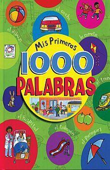MIS PRIMERAS 1000 PALABRAS / PD.