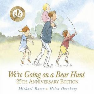 WERE GOING ON A BEAR HUNT (25TH ANNIVERSARY EDITION)