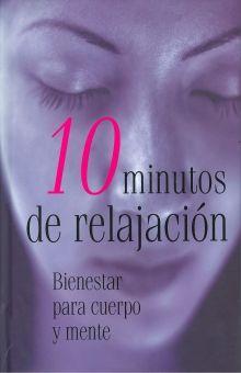 10 MINUTOS DE RELAJACION / PD.