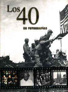 40 EN FOTOGRAFIAS, LOS / PD.
