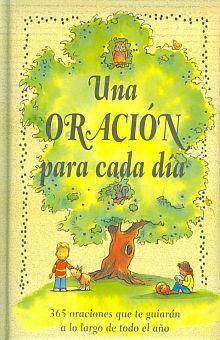 UNA ORACION PARA CADA DIA / PD.