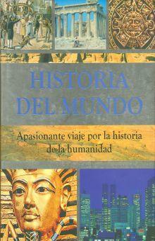 HISTORIA DEL MUNDO. APASIONANTE VIAJE POR LA HISTORIA DE LA HUMANIDAD / PD.