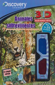 ANIMALES SOBREVIVIENTES. DISCOVERY 3D (INCLUYE LENTES 3D)